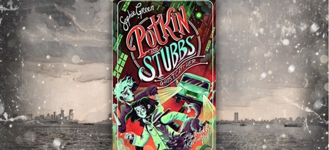 Potkin and Stubbs Ghostcatcher Sophie Green